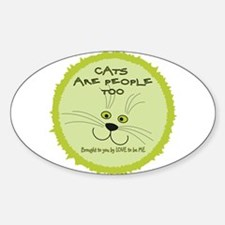 CATS ARE PEOPLE TOO Decal