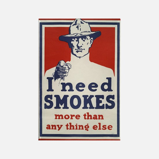 I need smokes more than anything else Rectangle Ma