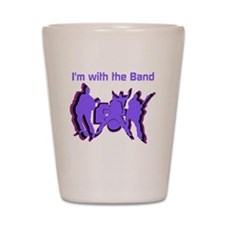 Im with the Band Shot Glass
