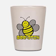 Beeotch Shot Glass