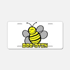 Beeotch Aluminum License Plate