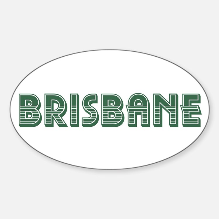 brisbane broncos gifts amp merchandise brisbane broncos quot brisbane quot stickers by obercostyle redbubble