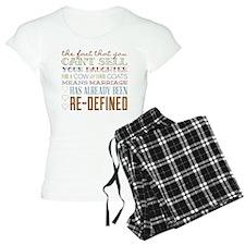 Marriage Re-Defined Pajamas