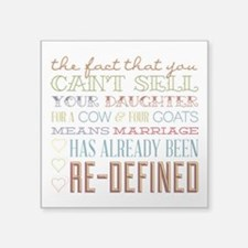"""Marriage Re-Defined Square Sticker 3"""" x 3"""""""