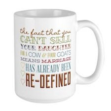 Marriage Re-Defined Mug