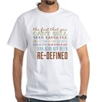 Marriage Re-Defined White T-Shirt