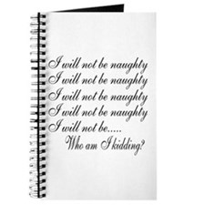 I Will Not Be Naughty... Journal