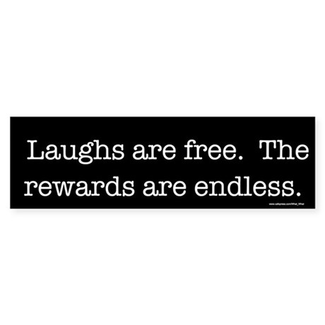 Free laughs Bumper
