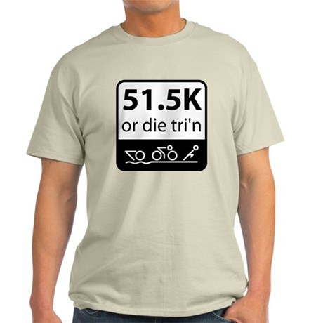Olympic Or Die Light T-Shirt