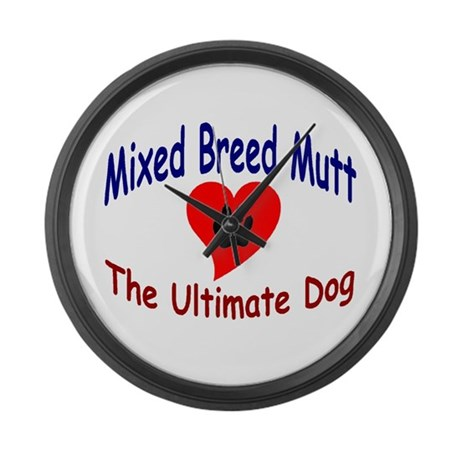 My Mixed Breed Ultimate dog Large Wall Clock