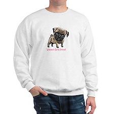Woman's Best Friend Pug Sweatshirt