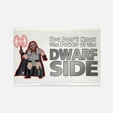 The Dwarf Side Rectangle Magnet