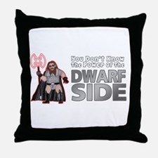 The Dwarf Side Throw Pillow