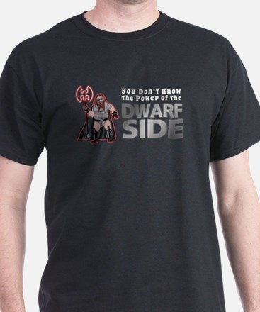 The Dwarf Side T-Shirt