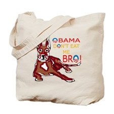 DONT EAT ME BRO Tote Bag