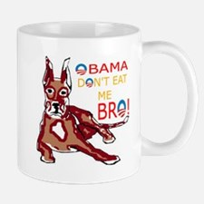 DONT EAT ME BRO Mug