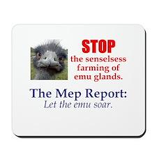 Stop Emu Farming Mousepad