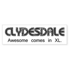 Clydesdale - Awesome Bumper Sticker