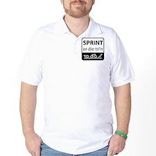 Sprint Or Die T-Shirt