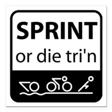 "Sprint Or Die Square Car Magnet 3"" x 3"""