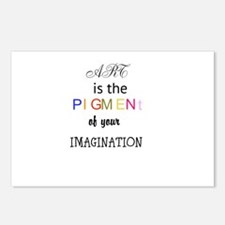 Art is the pigment of the imagination Postcards (P