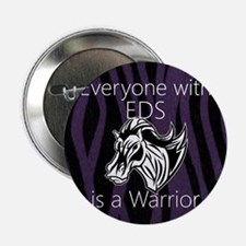 """Everyone is a Warrior 2.25"""" Button"""