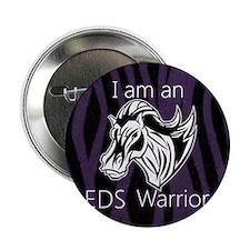 "I am a warrior.png 2.25"" Button"