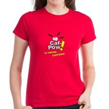 Caf-Pow Women's T-Shirt