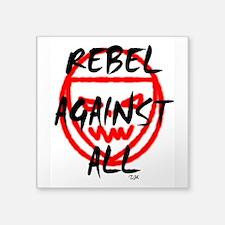 """Rebel Against All by TJKernan Sticker 3"""" x 3&"""
