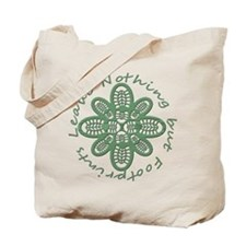 Leave Nothing Boot Green Tote Bag
