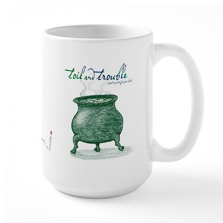 Toil and Trouble Large Mug