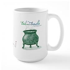 Toil and Trouble Mug