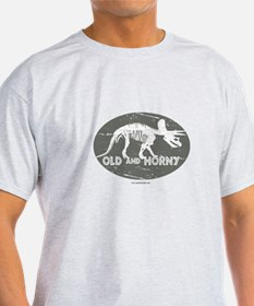 Old and Horny... T-Shirt