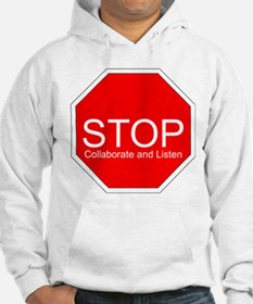 Stop, Collaborate and Listen Hoodie