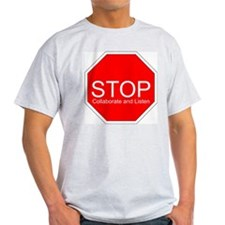 Stop, Collaborate and Listen Ash Grey T-Shirt
