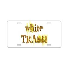 White Trash Aluminum License Plate
