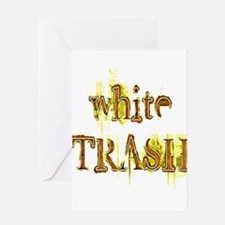 White Trash Greeting Card