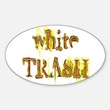 White Trash Sticker (Oval)