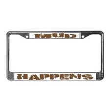 Mud Happens License Plate Frame