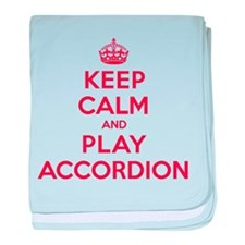 Keep Calm Play Accordion baby blanket