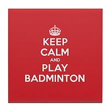 Keep Calm Play Badminton Tile Coaster
