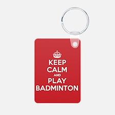 Keep Calm Play Badminton Keychains