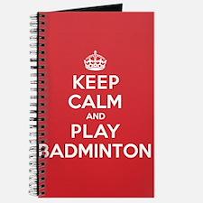 Keep Calm Play Badminton Journal