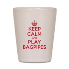 Keep Calm Play Bagpipes Shot Glass