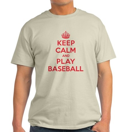 Keep Calm Play Baseball Light T-Shirt