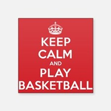 "Keep Calm Play Basketball Square Sticker 3"" x 3"""