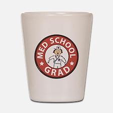 Med School Grad (Female) Shot Glass