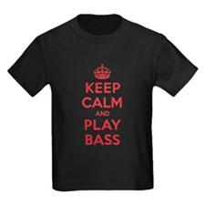 Keep Calm Play Bass T