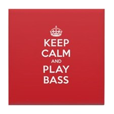Keep Calm Play Bass Tile Coaster
