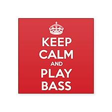 "Keep Calm Play Bass Square Sticker 3"" x 3"""
